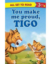 You Make Me Proud Tigo: All Set to Read