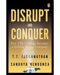 Disrupt and Conquer: How TTK Prestige Became a Billion- Dollar Company