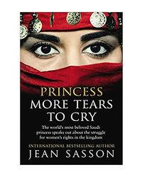 Princess More Tears To Cry (Princess Series)