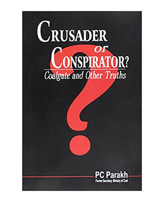 Crusader Or Conspirator? Coalgate And Other Truths