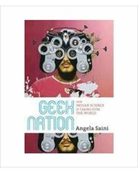 Geek Nation- How Indian Science is Taking Over the World
