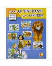 Many Questions! Many Answers!