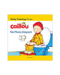 Caillou- No More Diapers