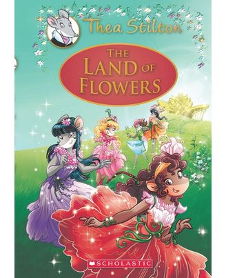 Thea Stilton# 5: The Land Of Flowers