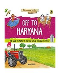Off to Haryana (Discover India)