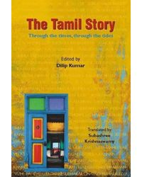 The Tamil Story: Through The Times, Through The Tides