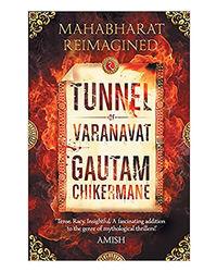 Tunnel Of Varanavat: Mahabharat Reimagined