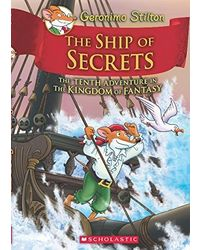 The Ship of Secrets (Geronimo Stilton and the Kingdom of Fantasy# 10)