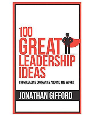 100 Great Leadership Ideas (100 Great Ideas Series)