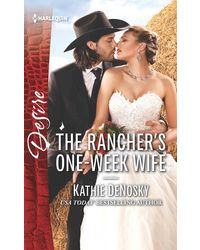 The Rancher's One- Week Wife