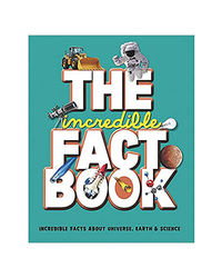 The Incredible Fact Book