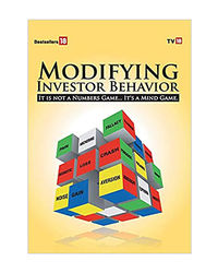 """Modifying Investor Behavior- """" It Is Not A Number Game"""