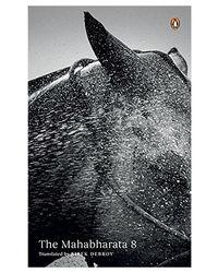 The Mahabharata: Volume 8
