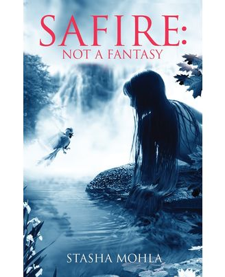 Safire not a fantasy