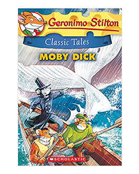 Geronimo Stilton Classic Tales# 6: Moby Dick
