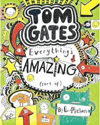 Tom Gates Book# 3: Everythings Amazing
