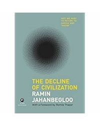 The Decline of Civilization: Why We Need to Return to Gandhi and Tagore
