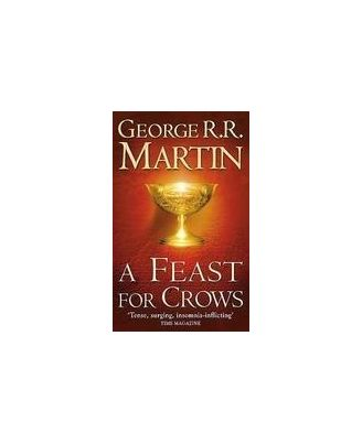 A Feast For Crows: Book 4 Of A Song Of Ice & Fire
