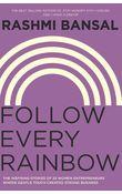 Follow Every Rainbow