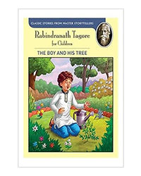 Tagore: The Boy And His Tree