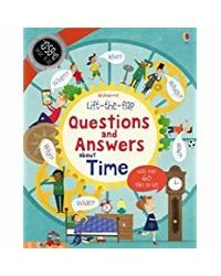 Lift- The- Flap Questions and Answers About Time