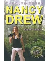 Seeing Green: Book Three In The Eco Mystery Trilogy (Volume 41) (Nancy Drew (All New) Girl Detective)