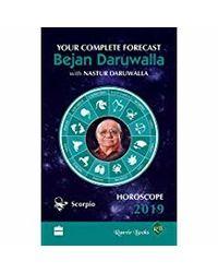 Horoscope 2019: Your Complete Forecast, Scorpio