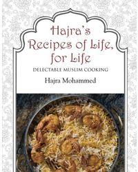 Hajra's Recipes Of Life, For Life