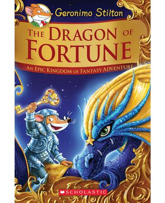 The Dragon of Fortune (Geronimo Stilton and the Kingdom of Fantasy: Special Edition# 2)