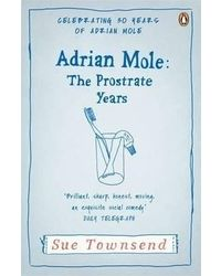 Adrian mole: the prostrate yea