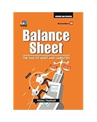 BALANCE SHEET: - Tale of Assets and Liabilities