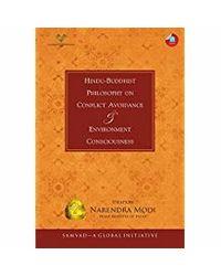 Hindu- Buddhist Philosophy on Conflict Avoidance & Environment Consciousness: Samvad