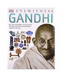 DK Eyewitness: Gandhi (Eyewitness Guides)