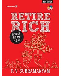 Retire Rich: Invest Rs. 40 A Day