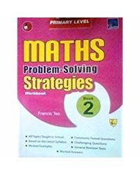 SAP Maths Problem Solving Strategies Workbook Primary Level 2