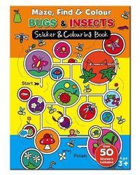 Maze Find and Colour Book- Bugs & Insects