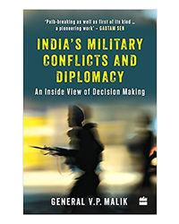 India's Military Conflicts And Diplomacy