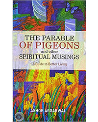 The Parable Of Pigeons And Other Spiritual Musings
