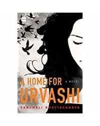 A Home for Urvashi: A Novel