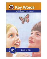Key Words 1B: Look At This
