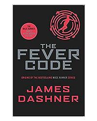 Fever Code (Prequel Maze Runner)
