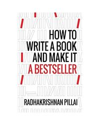 How To Write A Book And Make It A Bestseller