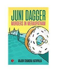 Juni Dagger- Murders In Meraupatnam