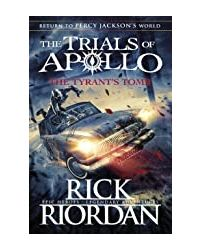 The Tyrant' s Tomb (The Trials of Apollo Book 4)