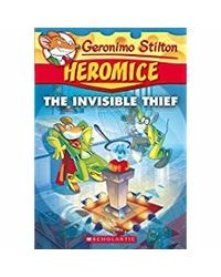 Geronimo Stilton Heromice# 5: Invisible Thief