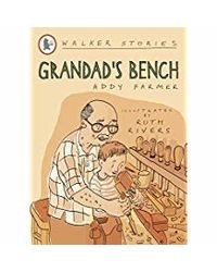 Grandad's Bench (Walker Stories)
