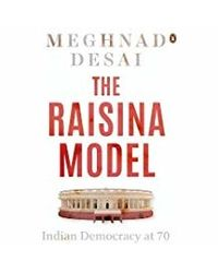 The Raisina Model: Indian Democracy At 70