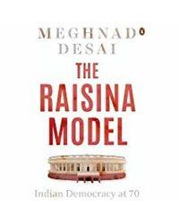 The Raisina Model: Indian Democracy At 70