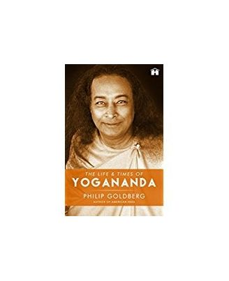 The life and times of yoganand