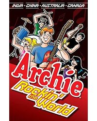 Archie: Rockin' the World (Archie & Friends All- Stars)